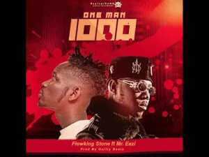 Flowking_Stone_Ft_Mr_Eazi_-_One_Man_Thousand-TopNaija.ng