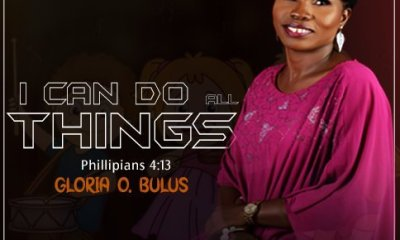 Gloria O Bulus – I Can Do All Things-TopNaija.ng