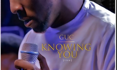 Knowing-You-GUC-TopNaija.ng