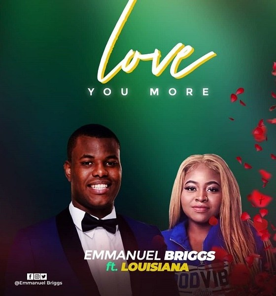 Emmanuel Briggs – Love You More