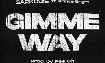 Sarkodie – Gimme Way
