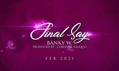 Banky W - Final say Lyrics