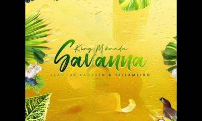 King Monada – Savanna Ft. Dr Rackzen & Tellametro