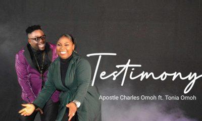 Music + Lyrics: Testimony – Apostle Charles Omoh ft. Tonia Omoh-TopNaija.ng