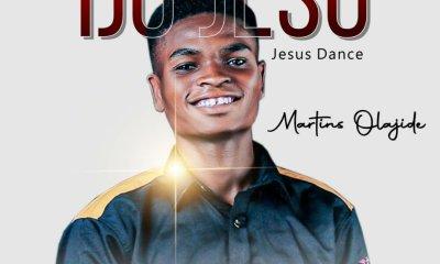 Martins Olajide – Ijo Jesu (Jesus Dance)-TopNaija.ng