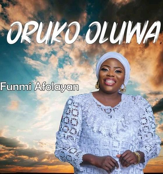 Oruko Oluwa – Funmi Afolayan-TopNaija.ng
