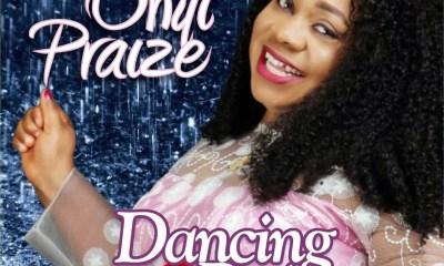 Onyi Praize – Dancing in the Rain-TopNaija.ng