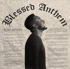 Daniel Bentley – Blessed Anthem-TopNaija.ng