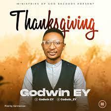 Godwin EY – Thanksgiving-TopNaija.ng