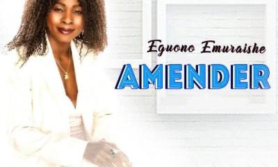 Eguono Emuraishe – Amender-TopNaija.ng