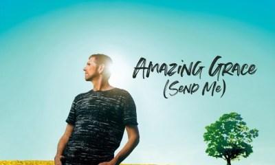 Perry LaHaie – Amazing Grace Send Me-TopNaija.ng