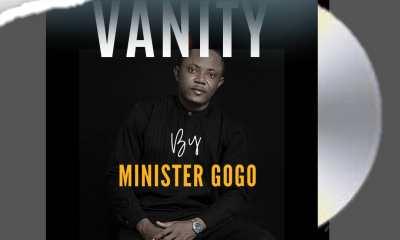 Vanity – Minister Gogo-TopNaija.ng