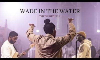 The Spirituals – Wade in the Water-TopNaija.ng