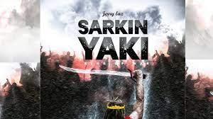 Jerry Laz – Sarkin Yaki (King of War)-TopNaija.ng