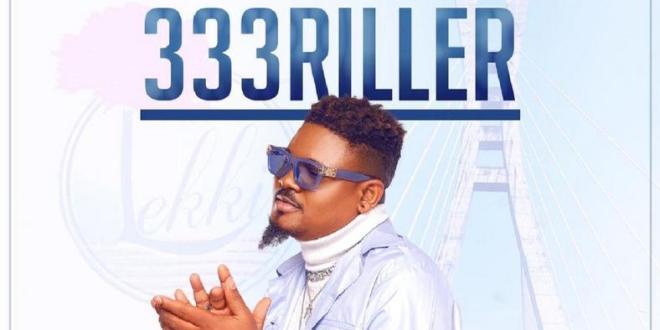 333RILLER releases debut single titled 'Lekki Girls'