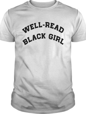 WellRead Black Girl shirt