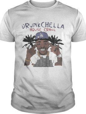 Drunk Chella House Crawl La shirt