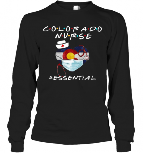 Colorado Nurse Heart Stethoscope #Esential T-Shirt Long Sleeved T-shirt