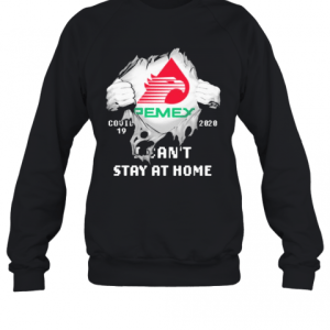 Blood Inside Me Pemex Covid 19 2020 I Can'T Stay At Home T-Shirt Unisex Sweatshirt