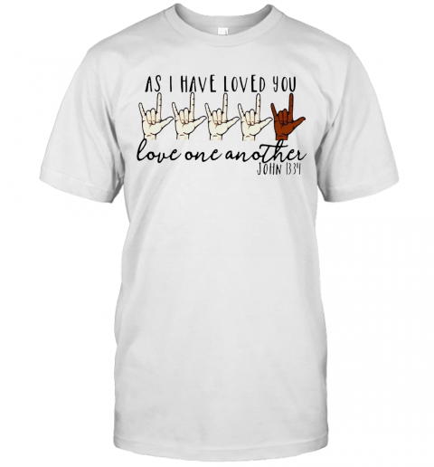 As I Have Loved You Love One Another John T-Shirt Classic Men's T-shirt