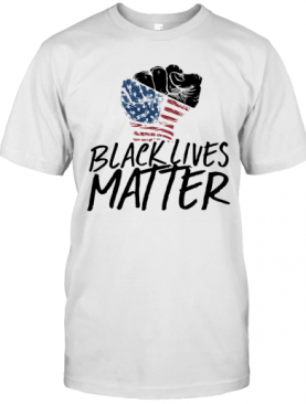 Black Lives Matter Hand American Flag Veteran Independence Day T-Shirt