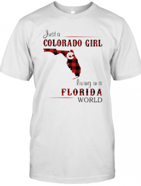 Just A Colorado Girl Living In A Florida World Map T-Shirt