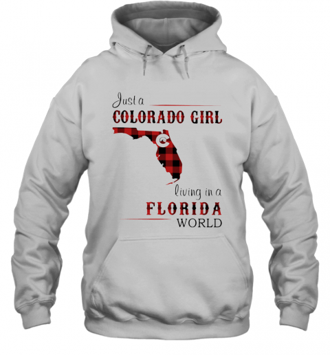 Just A Colorado Girl Living In A Florida World Map T-Shirt Unisex Hoodie