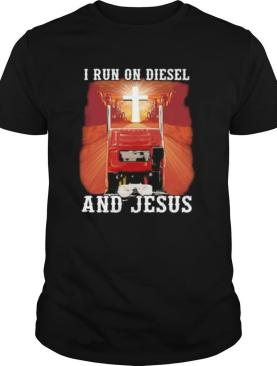 I run on diesel and jesus sunset shirt