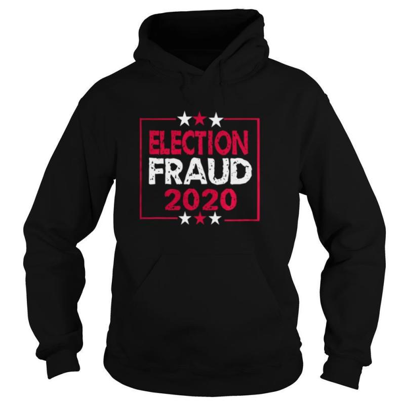 Fraud 2020 Election Results Voter shirt