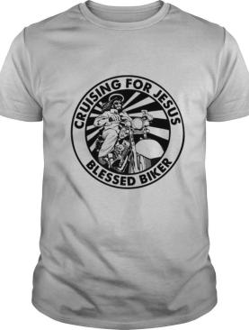 Cruising For Jesus Blessed Biker shirt