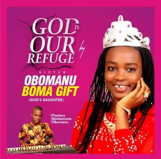 """DOWNLOAD NOW » """"Boma Gift – God is our Refuge"""" Full Album Is Out"""
