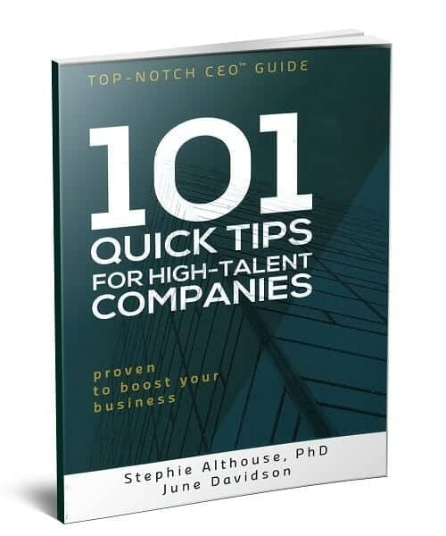 """Executive coaching based on Dr. Stephie's book """"101 Quick Tips for High-Talent Companies"""""""