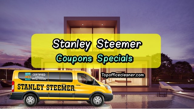 Stanley STeemer coupons specials topofficecleaner.com