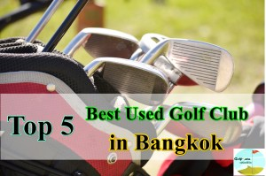 Best-Used-Golf-Club-Equipment-in-Bangkok