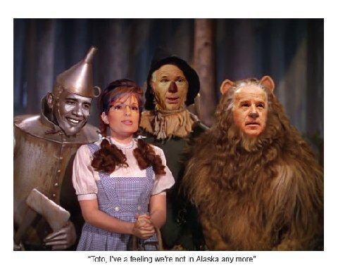 Obama. McCain. Palin. Biden.  The Wizard of Oz