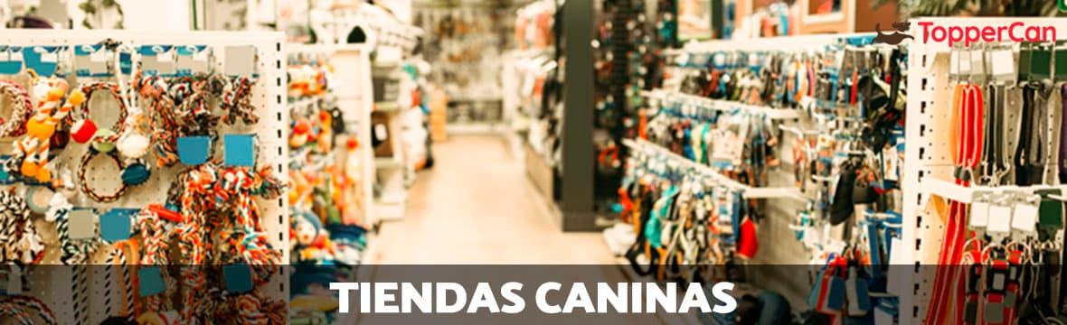 Tiendas caninas en TopperCan