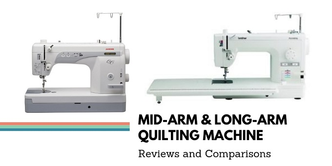 Mid-Arm Quilting Machine vs. Long-Arm Quilting Machines Comparison