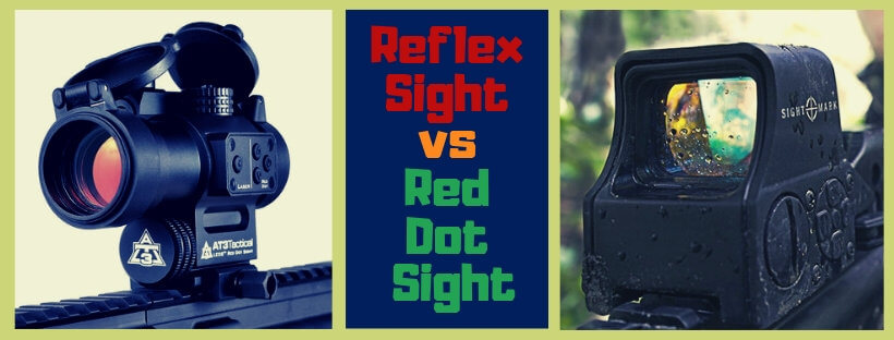 Reflex Sight vs Red Dot Sight