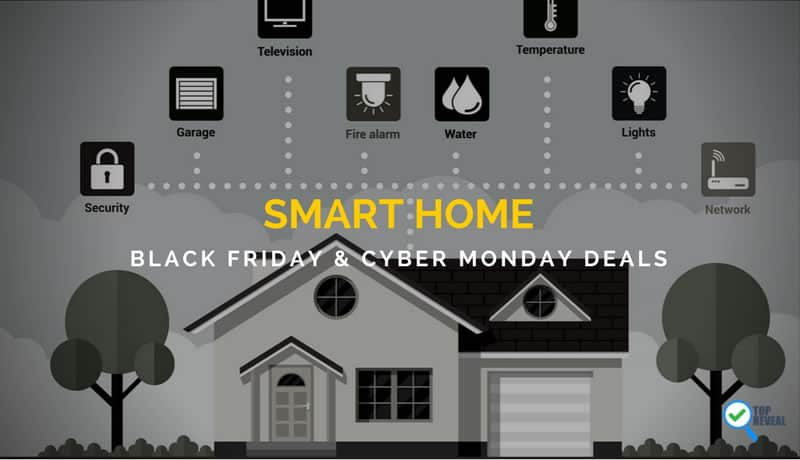 Smart Home Black Friday and Cyber Monday Deals 2017