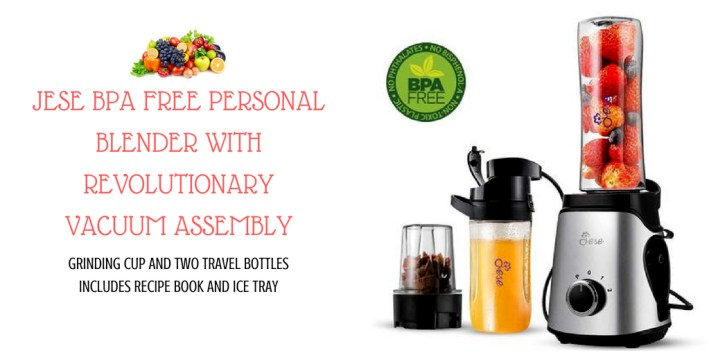 JESE BPA Free Personal Blender with Revolutionary Vacuum Assembly