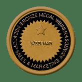 Bronze Medal - Webinar 2014 Top Sales & Marketing Awards