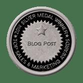 Silver Medal - Blog Post 2014 Top Sales & Marketing Awards