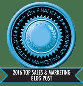 2016 Top Sales & Marketing Blog Post - Finalist