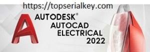 Autodesk AutoCAD Electrical 2022 Crack