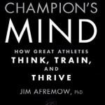 The Champion's Mind – 8 tips om het beste uit jezelf te halen
