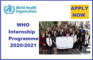 WHO INTERNSHIP PROGRAM FOR UNDERGRADUATES AND POSTGRADUATES 2020
