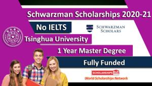 SCHWARZMAN SCHOLARSHIP AWARD 2020 FOR INTERNATIONAL STUDENTS