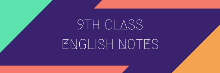 9th Class English Chapter wise Notes Download