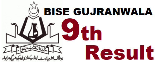 Gujranwala 9th Class Result