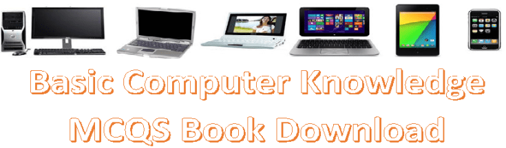 Basic Computer Knowledge MCQS Book Download